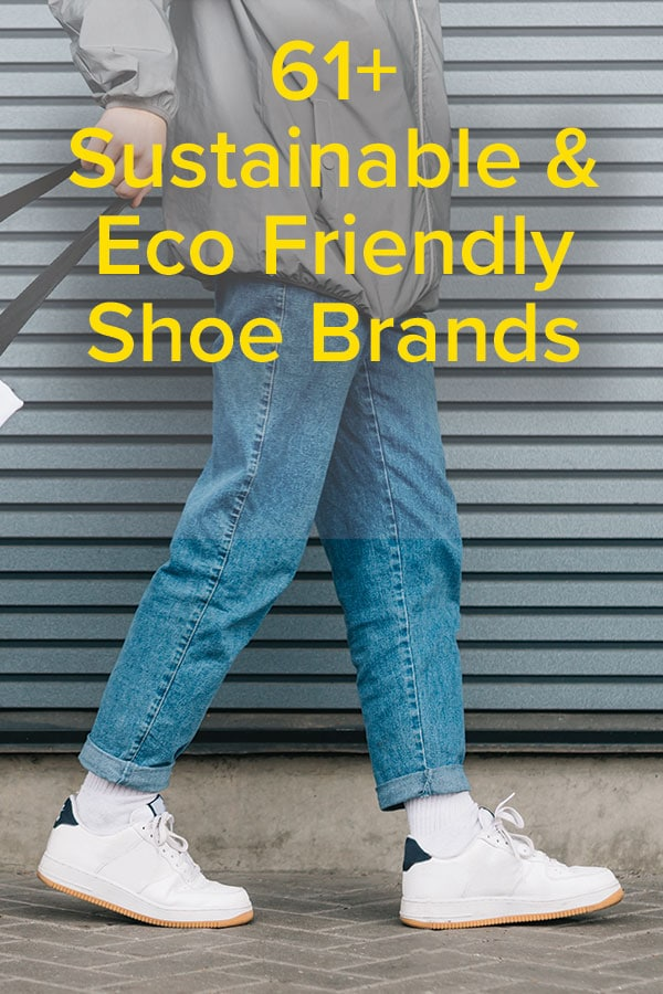 61+ Best sustainable shoe brands