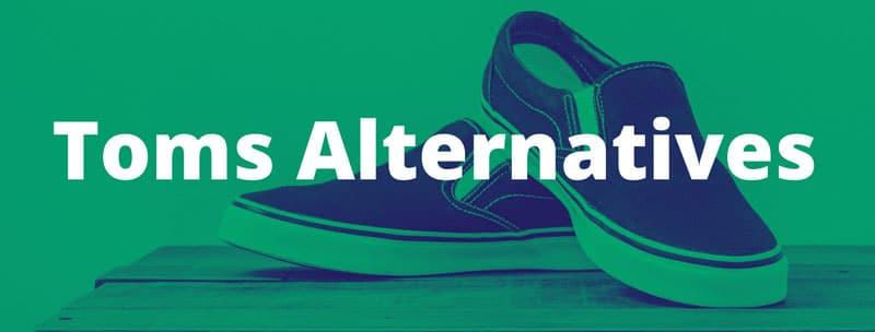 Shoes like toms / Toms alternatives