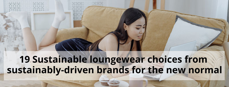 eco friendly loungewear